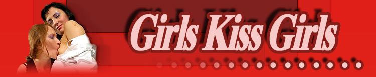 Girls Kiss Girls